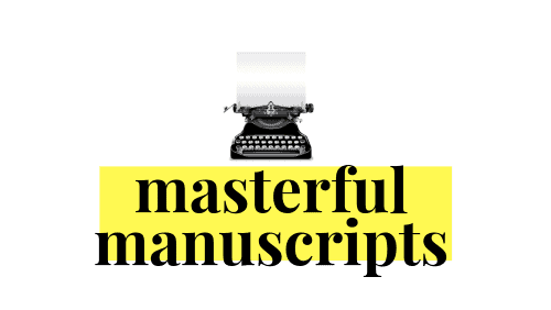 Masterful Manuscripts