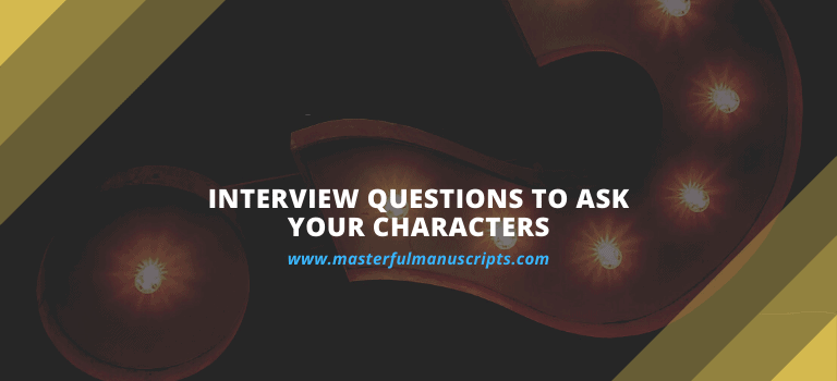 Questions to ask your characters