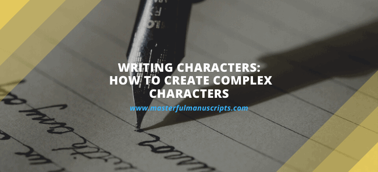 Writing Characters and Character Development